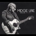 Midge Ure - Breathe Again Live And Extended '2015