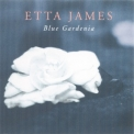 Etta James - Blue Gardenia '2001