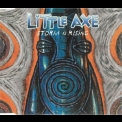 Little Axe - Storm Is Rising '1996