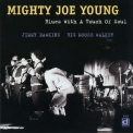Mighty Joe Young - Blues With A Touch Of Soul '1998
