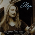 Olga - Kiss Your Blues Away '2005