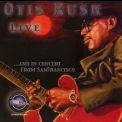 Otis Rush - Live And In Concert From Sanfrancisco '2006