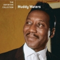 Muddy Waters - The Definitive Collection '2006