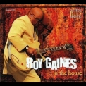 Roy Gaines - In The House '2002
