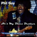 Phil Guy - He's My Blues Brother '2006