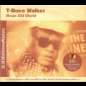 T-Bone Walker - Mean Old World '2002