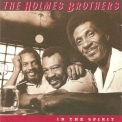 Holmes Brothers, The - In The Spirit '1990