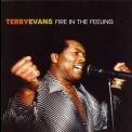 Terry Evans - Fire In The Feeling '2005