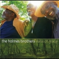Holmes Brothers, The - State Of Grace '2007