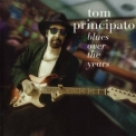 Tom Principato - Blues Over The Years '2003