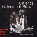 Clarence Gatemouth Brown - Okie Dokie Stomp '1999