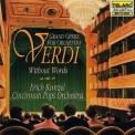 Erich Kunzel - Verdi Without Words: Grand Opera For Orchestra '1995