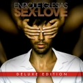 Enrique Iglesias - Sex And Love (2015 Deluxe Edition) '2014