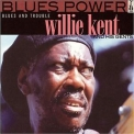 Willie Kent - Blues And Trouble '2004