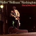 Walter ''wolfman'' Washington - Out Of The Dark '1988