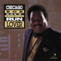 Chicago Bob Nelson - Hit And Run Lover '1992
