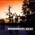 Mississippi Heat - Glad You're Mine '2005