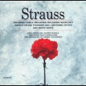 Johann Strauss - Waltzes, Polkas And Marches '2000