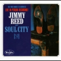 Jimmy Reed - Jimmy Reed At Soul City '2000