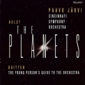 Cincinnati Symphony Orchestra, Paavo Jarvi - Holst - The Planets; Britten - The Young Person's Guide To The Orchestra '2009