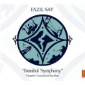 "Fazıl Say - ""istanbul Symphony"", ""hezarfen"" Concerto For Ney And Orchestra '2012"