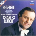 Respighi - Pines Of Rome, Feste Romane, Fountains Of Rome (montreal Symph., Charles Dutoit) '2004