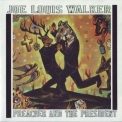 Joe Louis Walker - Preacher And The President '1998