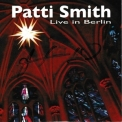 Patti Smith - Live In Berlin '2015
