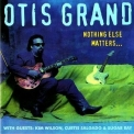 Otis Grand - Nothing Else Matters '1994