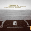 Steve Reich - Different Trains, Triple Quartet, The Four Sections '2004