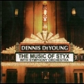 Dennis DeYoung - The Music Of Styx Live With Symphony Orchestra (2CD) '2004