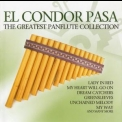 Nazca - El Condor Pasa: The Greatest Panflute Collection CD1 '2009