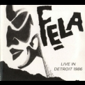 Fela Kuti - Live In Detroit 1986 [3CD] '2012