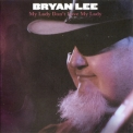 Bryan Lee - My Lady Don't Love My Lady '2009