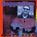 Rusty Zinn - Reggae Blue '2007
