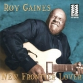 Roy Gaines - New Frontier Lover '2000
