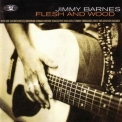 Jimmy Barnes - Flesh And Wood '1993