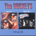 Rockets - Back Talk & Rocket Roll '2005