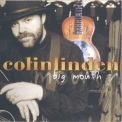 Colin Linden - Big Mouth '2003