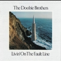 Doobie Brothers, The - Livin' On The Fault Line [warner Bros.3045-2] '1977