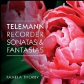 Georg Philipp Telemann - Recorder Sonatas and Fantasias (Pamela Thorby) '2015