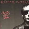 Graham Parker - Another Grey Area (2007 Remastered) '1982