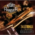 Night Ranger - 24 Strings & A Drummer - Live & Acoustic '2012