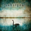 Subsignal - The Beacons Of Somewhere Sometime '2015