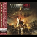 Voodoo Hill - Waterfall (Japan) '2015