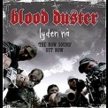 Blood Duster - Lyden Na (Volume 1,2) '2007