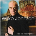 Wilko Johnson - Red Hot Rocking Blues '2005