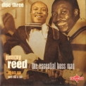 Jimmy Reed - Essential Boss Man (3CD) '2004