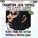 Champion Jack Dupree - Blues From The Gutter / Natural & Soulful Blues '2010