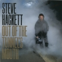 Steve Hackett - Out of the Tunnel's Mouth (2010 Reissue) '2009